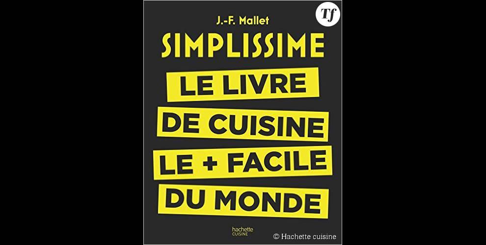 simplissime le livre de cuisine le plus facile du monde