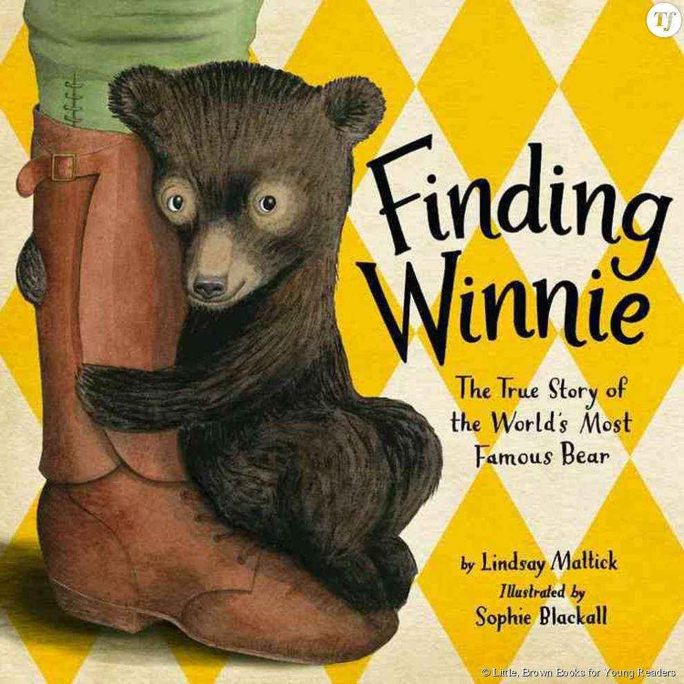 "Le livre de Lindsay Mattick ""Finding Winnie : The True Story of the World's Most Famous Bear"""