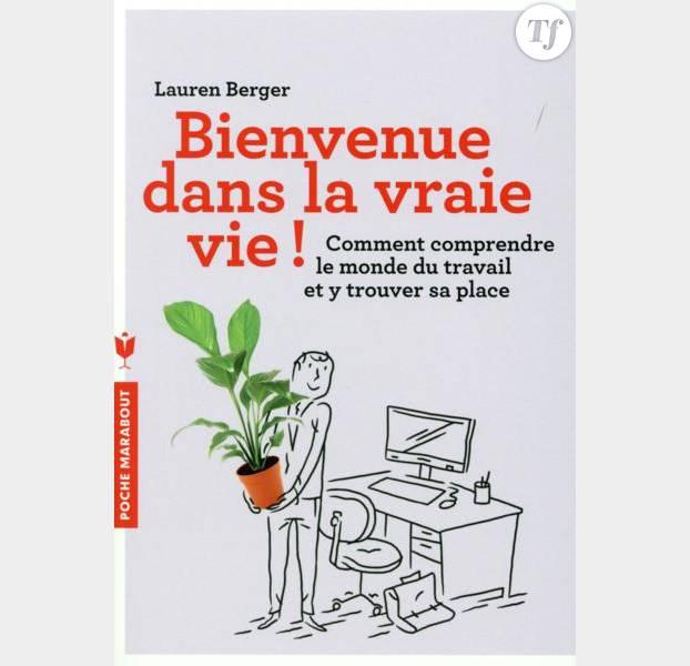 """""""Bienvenue dans la vraie vie"""" de Lauren Berger"""