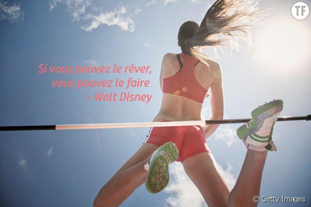 """""""Si vous pouvez le rêver, vous pouvez le faire"""", Walt Disney"""