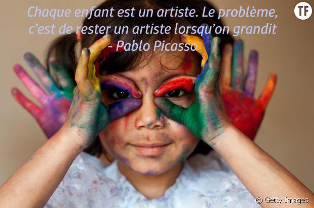 """""""Chaque enfant est un artiste. Le problème, c'est de rester un artiste lorsqu'on grandit"""", Pablo Picasso"""