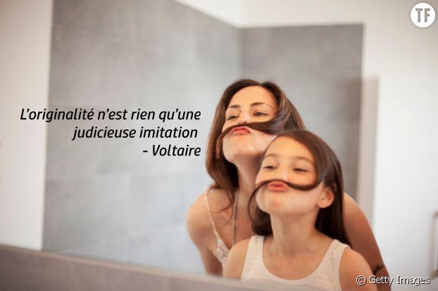 """""""L'originalité n'est rien qu'une judicieuse imitation"""", Voltaire"""