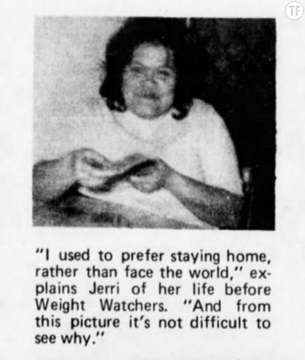 """""""Je préférais rester à la maison que d'affronter le monde. Et en voyant cette photo, ce n'est pas difficile de comprendre pourquoi"""", explique Jerri en parlant de sa vie avant WW (1974)"""