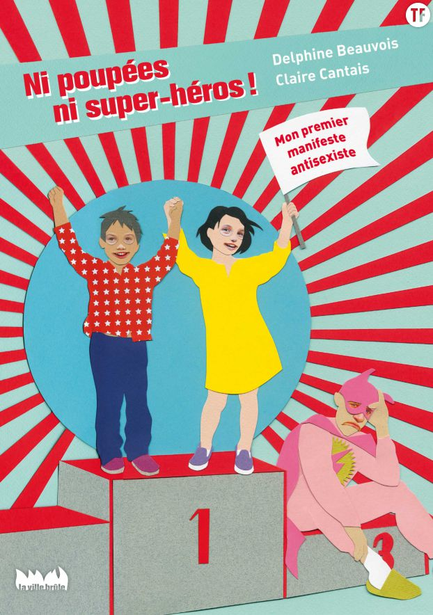 Ni poupées ni super-héros