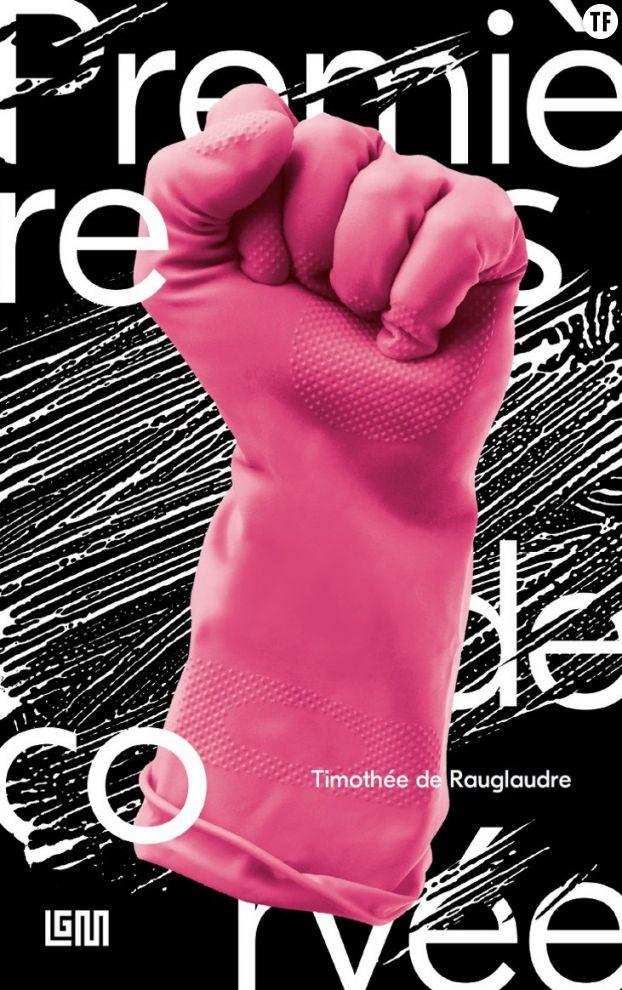 """""""Premières de corvée"""" de Timothée de Rauglaudre pour LGM éditions (2019)"""