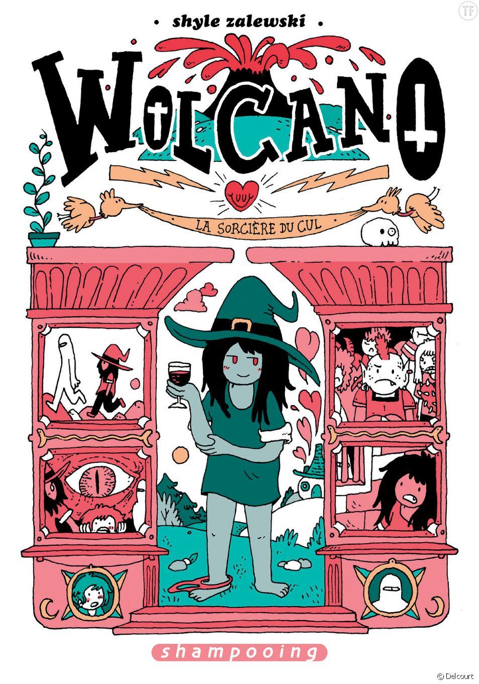 """Le délirant """"Wolcano, la sorcière du cul"""" aux éditions Delcourt."""