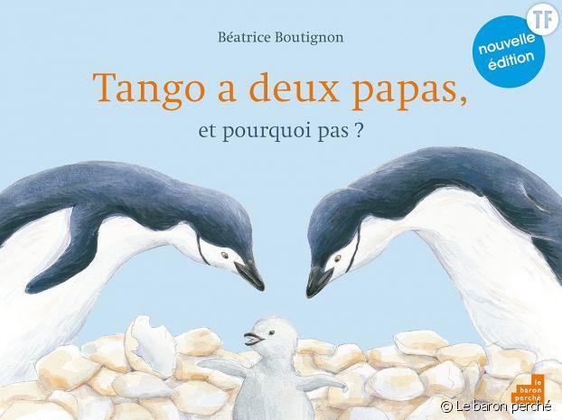 """""""Tango a deux papas, et pourquoi pas ?"""""""