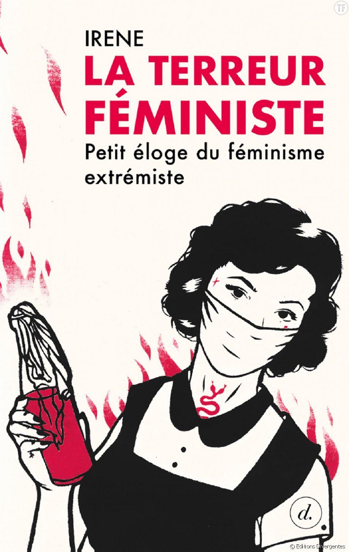 """""""La terreur féministe"""", radical manifeste sur la """"violence féministe""""."""
