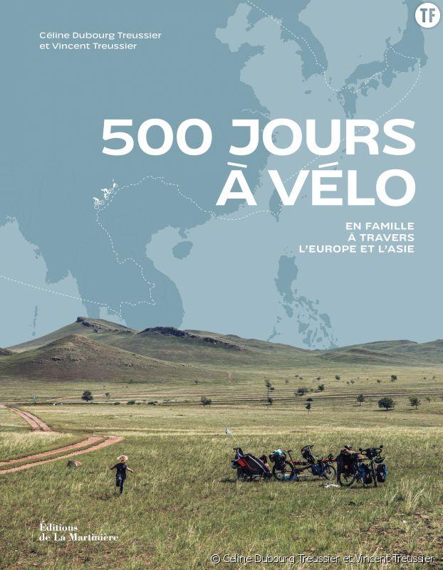 """""""500 jours à Vélo"""", de Celine Dubourg Treussier et Vincent Treussier"""