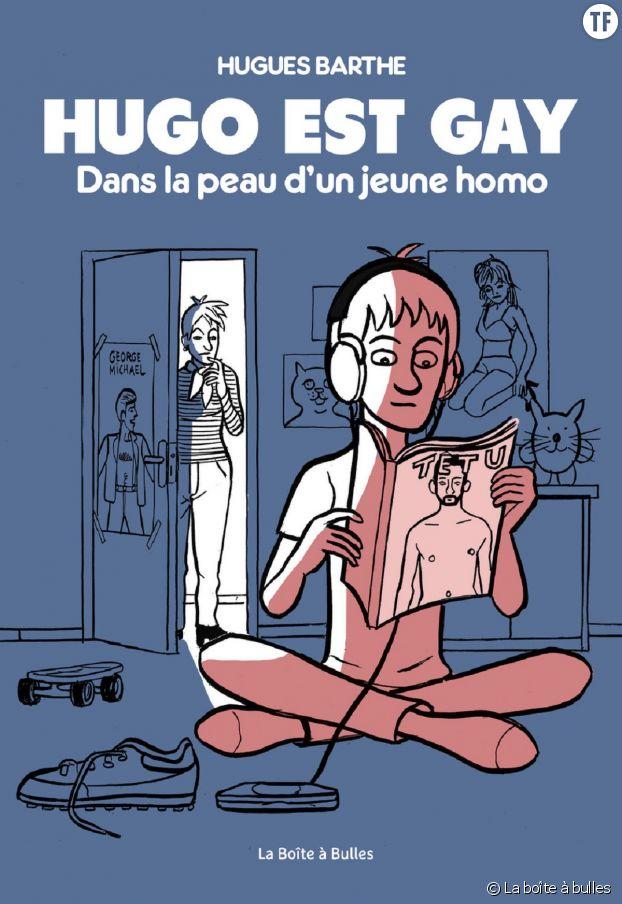 """Hugo est gay : dans la peau d'un jeune homo"" de Hugues Barthe"