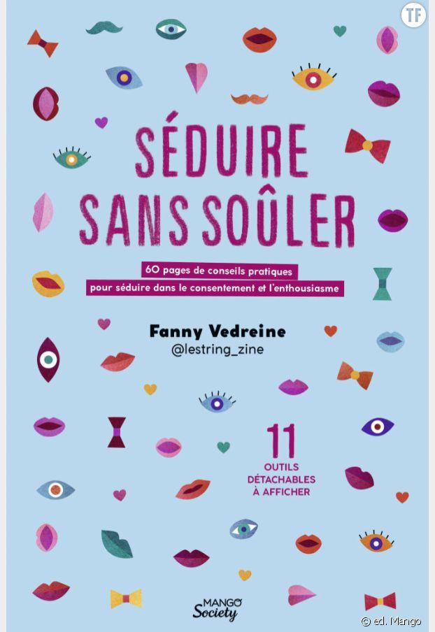 """""""Séduire sans soûler"""", de Fanny Vedreine."""