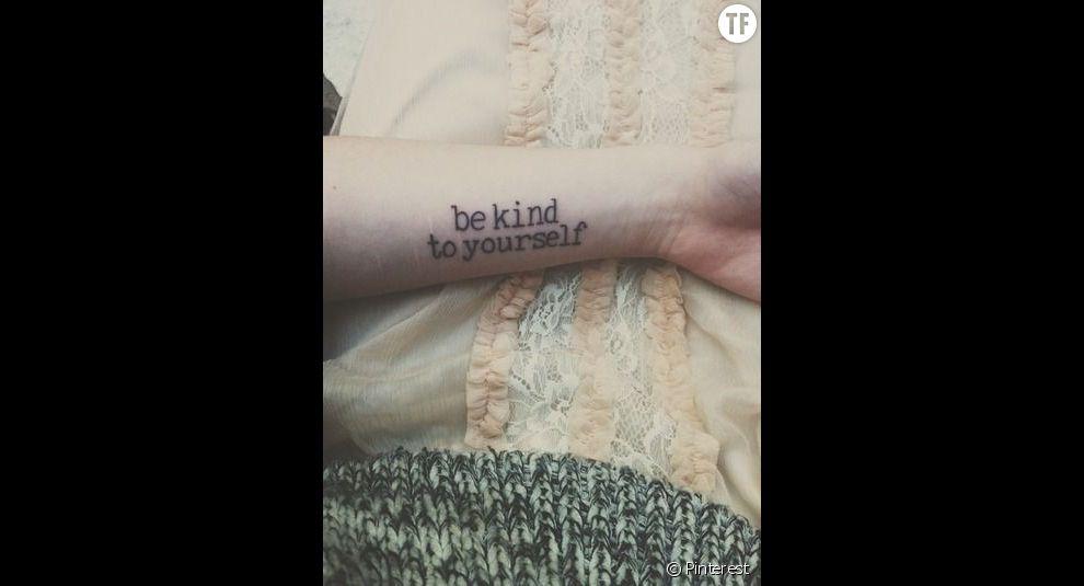 "Idées tatouage citation : ""Sois bon envers toi-même"""