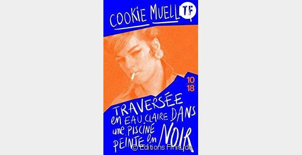 """Cookie Mueller, """"Traversée en eau claire dans une piscine peinte en noir"""""""