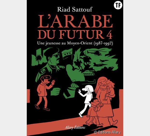 L'arabe du futur 4, de Riad Sattouf