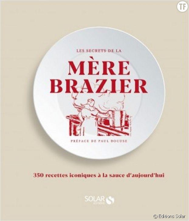 """""""Les secrets de la mère Brazier"""" de Roger Garnier et Roger Moreau."""