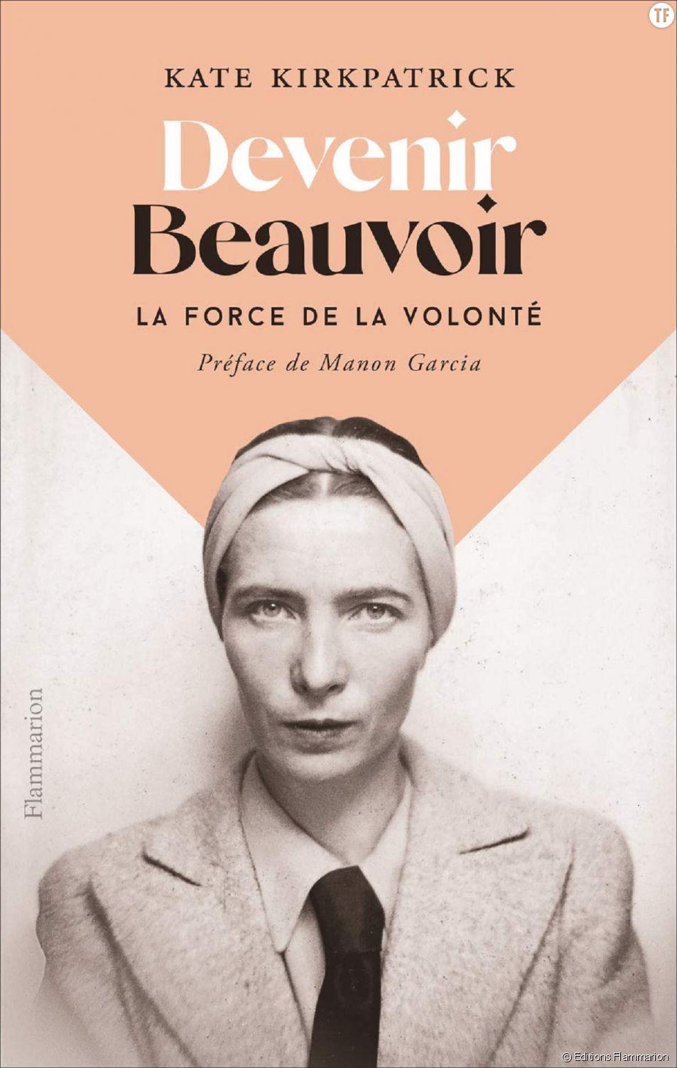 """""""Devenir Beauvoir : la force de la volonté"""", une super biographie de Kate Kirkpatrick sur l'une des grandes voix du féminisme."""