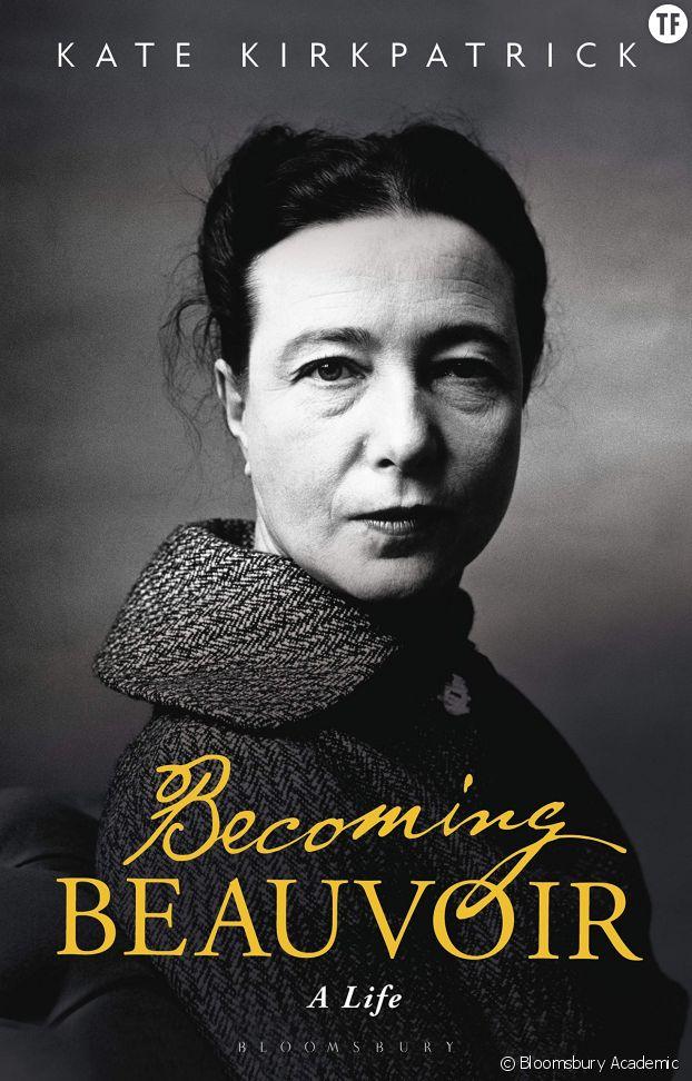 """""""Becoming Beauvoir : A Life"""", l'ouvrage anglophone de référence de l'autrice Kate Kirkpatrick."""