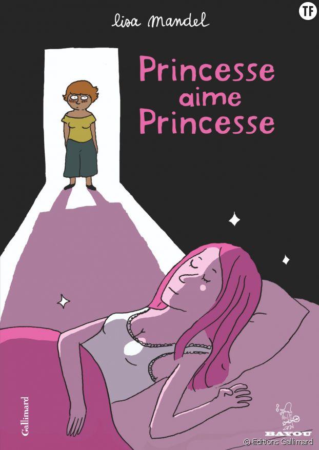 """Princesse aime princesse"" de Lisa Mandel"