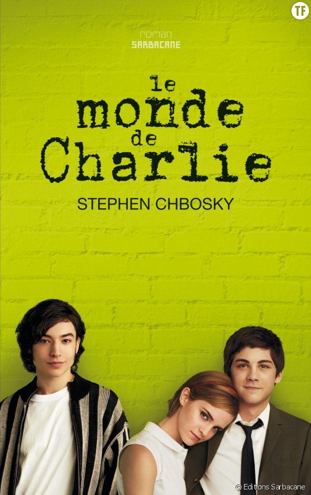 """""""Le monde de Charlie"""" de Stephen Chbosky"""