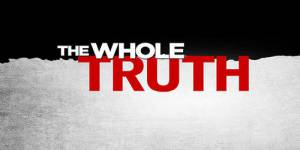 The Whole Truth : la série en direct live streaming et sur TF1 Replay