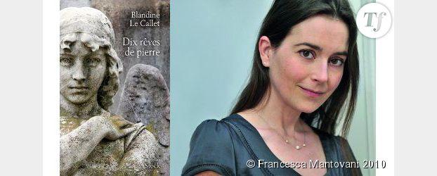 """""""Dix rêves de pierre"""" : Blandine Le Callet fait parler les épitaphes - interview"""