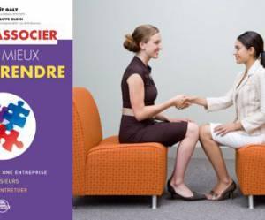 Création d'entreprise : comment s'associer sans s'entretuer ?