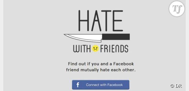 Facebook : découvrez lesquels de vos amis vous détestent avec Hate with friends