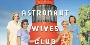 The Astronaut Wives Club : Nick Cassavetes aux commandes d'une série pour ABC