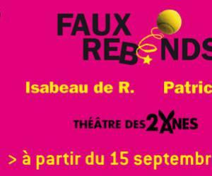 Isabeau de R. : les « Faux Rebonds » du couple au théâtre