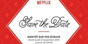 Netflix : date d'arrivée officielle en France