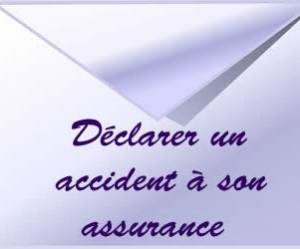 Comment déclarer un accident à son assurance?