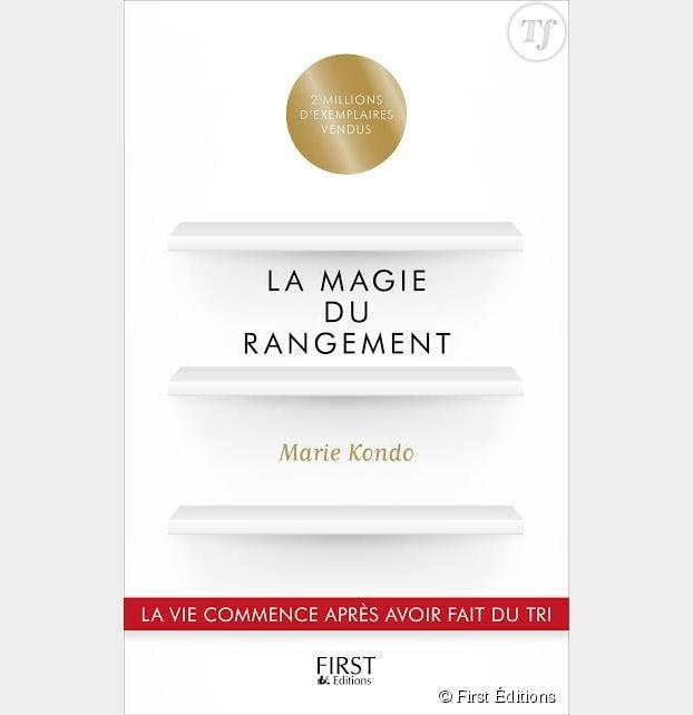 Marie Kondo, La magie du rangement, First Éditions, 17,95 euros.