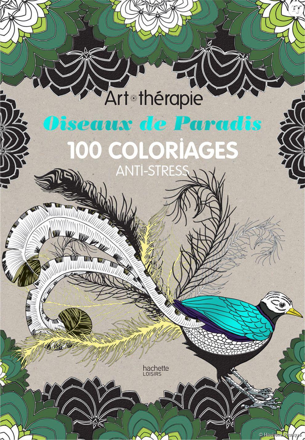 Oiseaux de Paradis : 100 coloriages anti-stress
