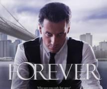 Forever : 3 choses à savoir sur la série de TF1