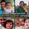 """Un village indien lance la campagne """"selfie avec sa fille""""."""