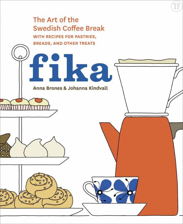 Fika : The Art of The Swedish Coffee Break, la clé du bonheur au travail