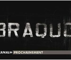 Canal + : Diffusion de « Braquo » saison 2 - Vidéo