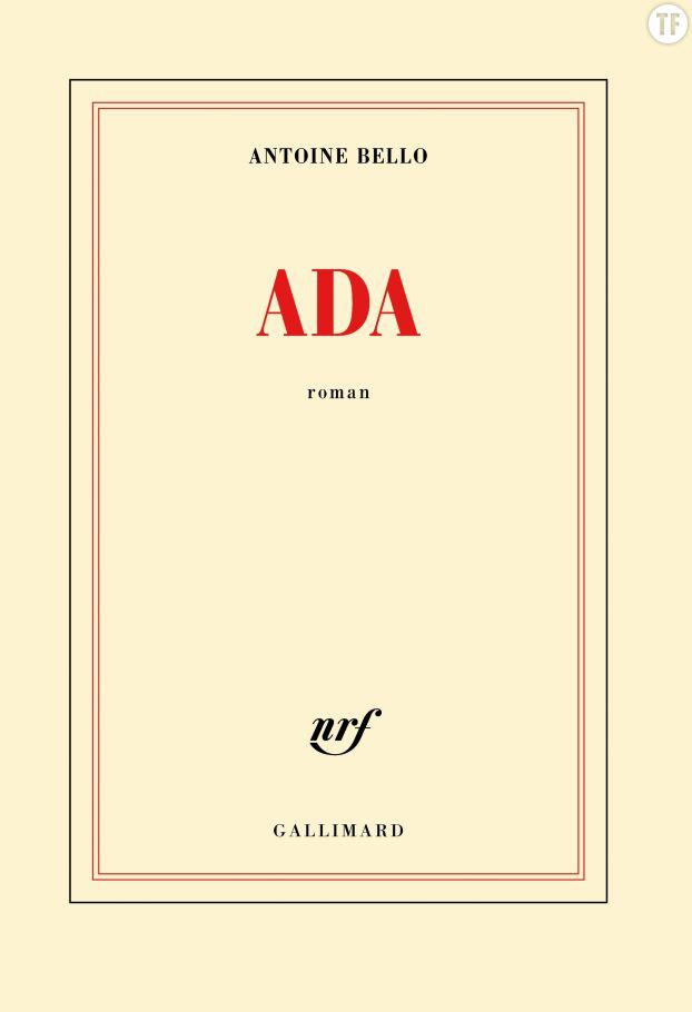 Ada, d'Antoine Bello