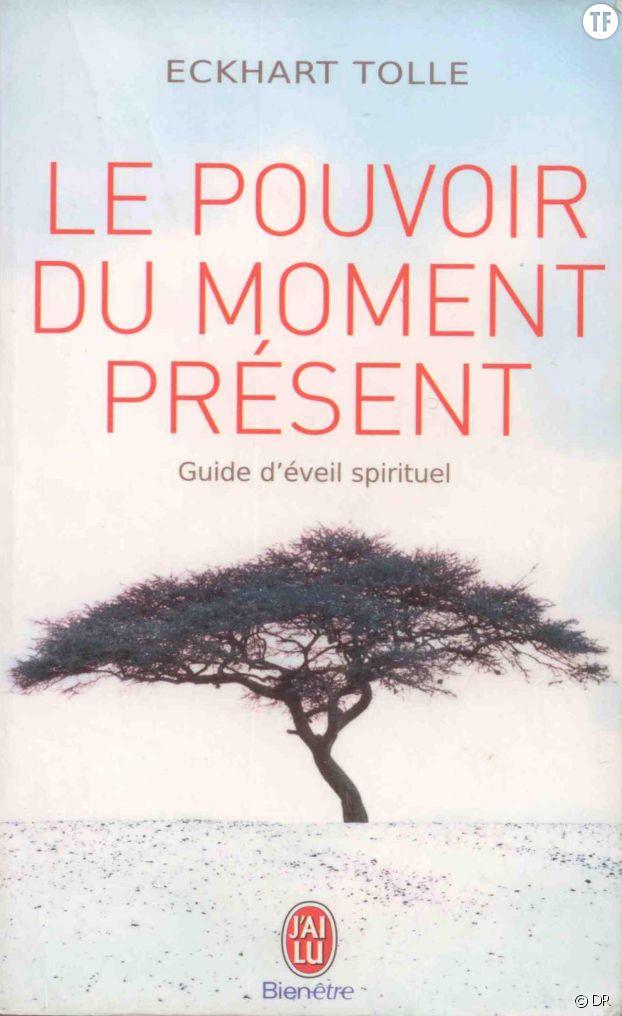 Le Pouvoir du moment présent, d'Eckhart Tolle (éditions J'ai Lu)