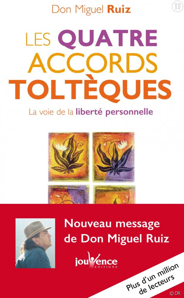 Les quatre accords toltèques, de Don Miguel Ruiz (éditions Poches Jouvence)