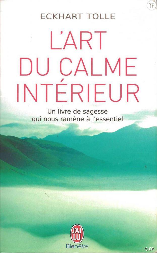 L'art du calme intérieur, d'Eckhart Tolle (éditions J'AI LU)