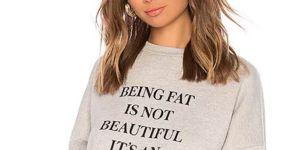 """""""Être gros n'est pas joli, c'est une excuse"""" : un sweat Revolve fait polémique"""