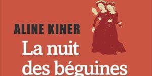 """#BouquinClub : """"La nuit des Béguines"""" d'Aline Kiner"""