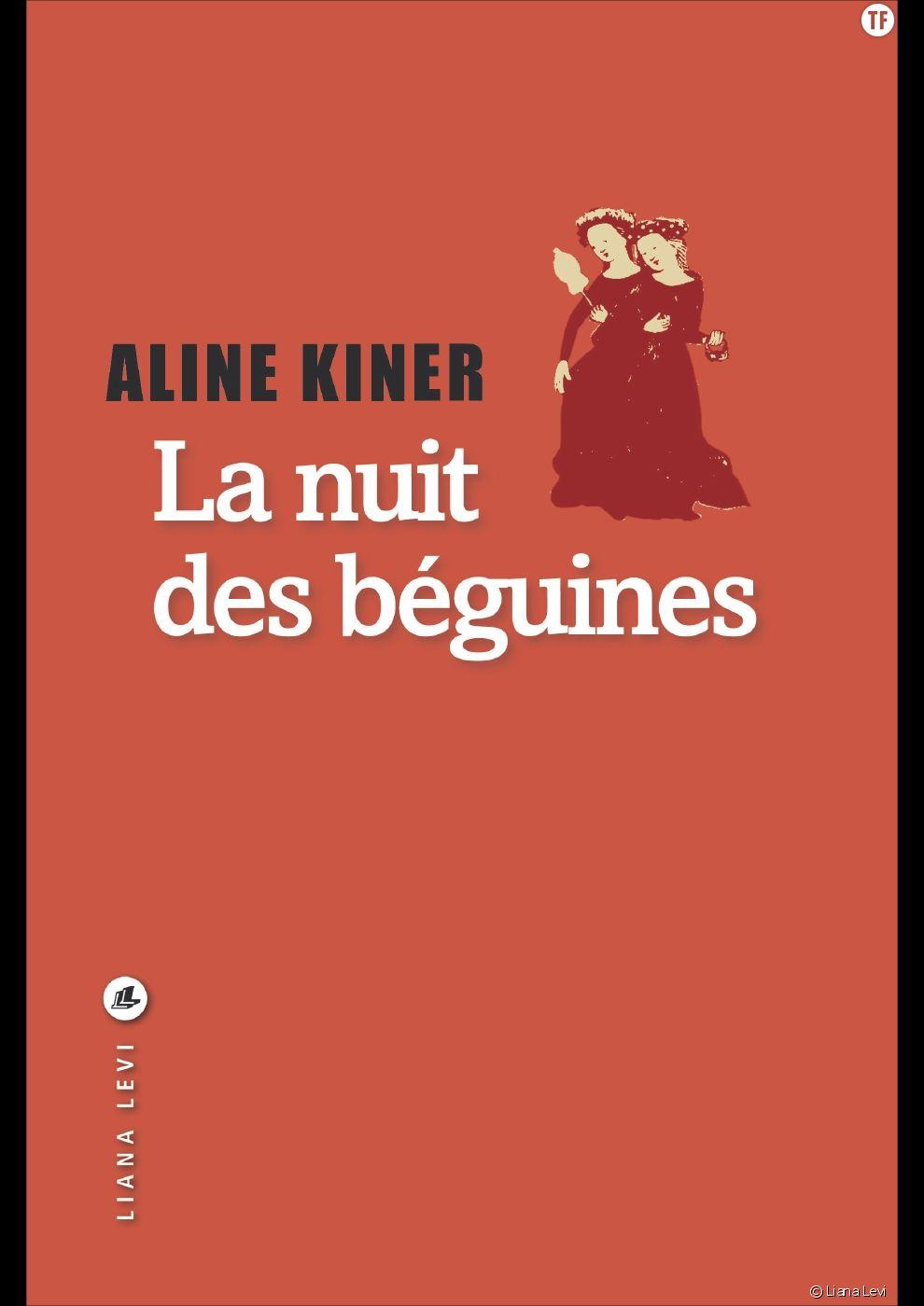 La nuit des Béguines d'Aline Kiner