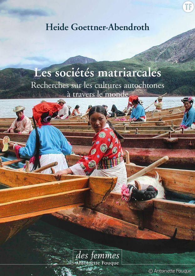 Livre Les sociétés matriarcales. Recherches sur les cultures autochtones à travers le monde