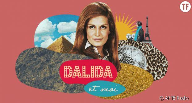 Le podcast Dalida et moi