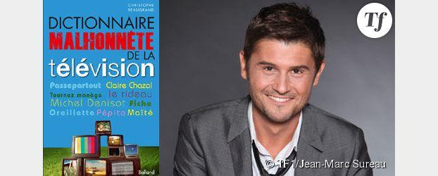 Christophe Beaugrand : « J'ai un côté sale gosse ! »