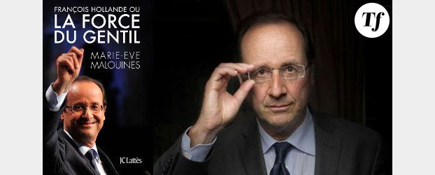 François Hollande ou « la force du gentil »