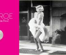 « Marilyn Monroe de A à Z » : le dictionnaire 100% Marilyn