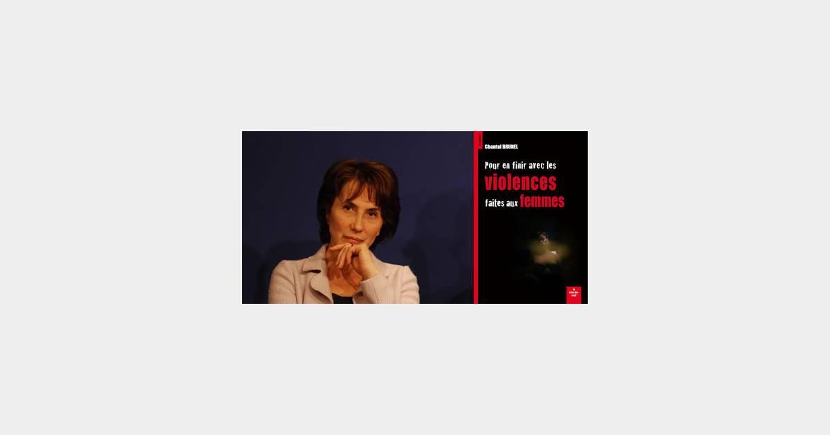 Pour en finir avec les violences faites aux femmes - Chantal Brunel